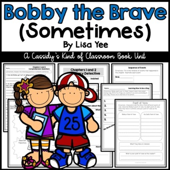 Bobby the Brave (Sometimes)  Novel Study