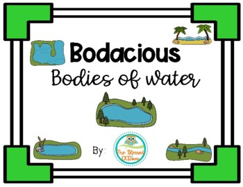Bodacious Bodies of Water