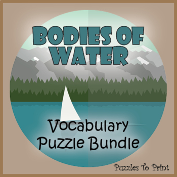 Bodies of Water Bundle - 3 Vocabulary Puzzles