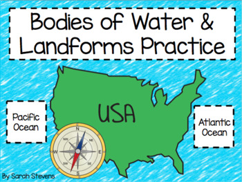 Bodies of Water & Cardinal Directions Practice