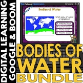 Bodies of Water Map and Geography Bundle | Google Classroo