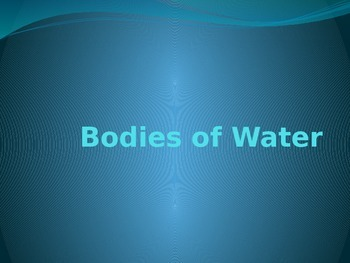 Bodies of Water and Landforms
