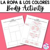 Body Activity for Spanish Clothing Vocabulary / La Ropa