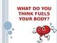 Body Fuels