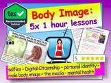 Body Image (5 hours of lessons)