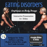 Body Image & Eating Disorders Interactive Slides - Online Distance Learning