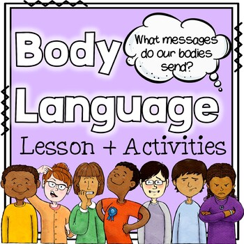 Body Language Lesson for Whole Group or Small Group