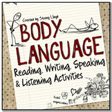 Body Language: Reading, Writing, Speaking and Listening Activities