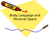 Body Language and Personal Space Powerpoint