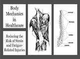 Body Mechanics in Healthcare: Reducing the Risk of Strain