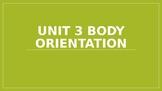 Body Orientation
