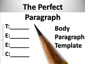 Paragraph Organizer/Template: TEEC for Writing the Perfect Body Paragraph