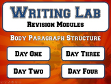 Body Paragraph Structure - Writing Lab Revision Module