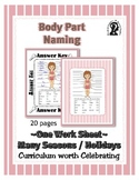 Body Part Naming / Recognition ~ One Work Sheet ~ Many Seasons / Holidays