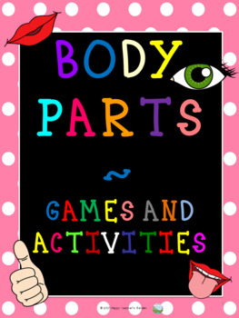 Body Parts Games and Activities