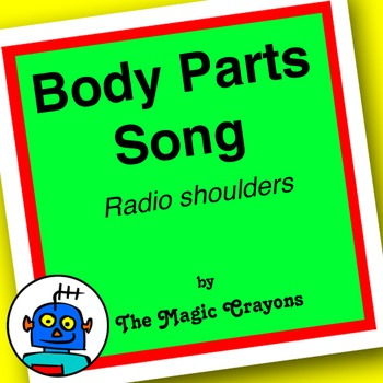 Body Parts Song (Radio Shoulders) by The Magic Crayons - MP3