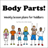 Body Parts Toddler Lesson Plan