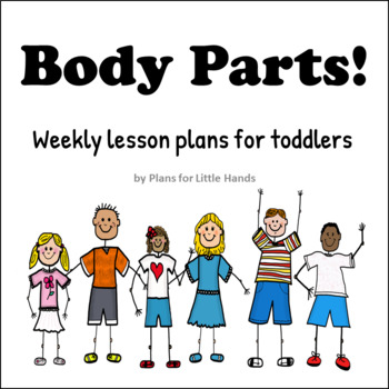Body Parts Toddler Lesson Plan by Plans for Little Hands   TpT