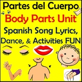 Body Parts Unit - Spanish Song Lyrics, Dance & Activities - Partes del Cuerpo