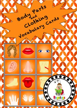 Body Parts and Clothing Vocabulary Cards