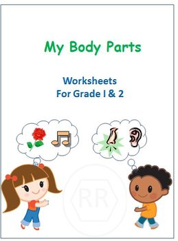 Body Parts and Sense Organs for Grade 1 and 2