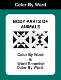 Body Parts of Animal - Color By Word & Color By Word Scramble Worksheets