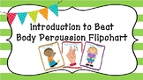 Introduction to Beat--Body Percussion Flipchart