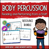Body Percussion Resource Bundle - Reading and Writing from