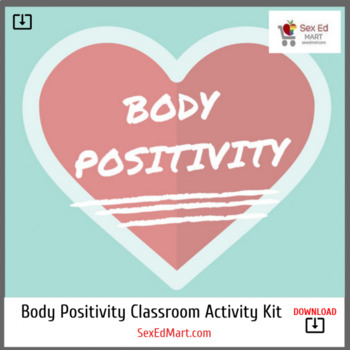 Body Positivity - Classroom Activity Kit