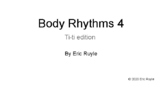 Body Rhythm 4 Ti-ti Edition