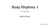 Body Rhythms 1 Ti-ti edition