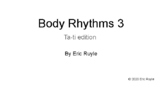 Body Rhythms 3 Ta-ti Edition