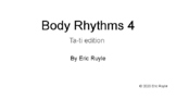 Body Rhythms 4 Ta-ti Edition