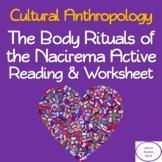 Body Ritual Among the Nacirema Active Reading & Worksheet Activity
