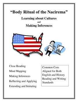 """Body Ritual of the Nacirema"": Learning about Cultures and Making Inferences"