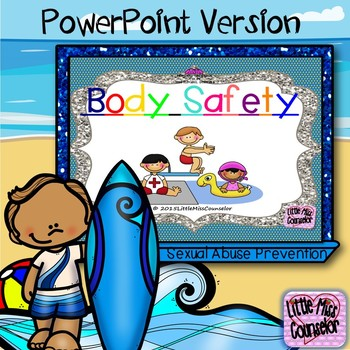 Body Safety:  Learning about Safe and Unsafe Touches PPT (Abuse Prevention)