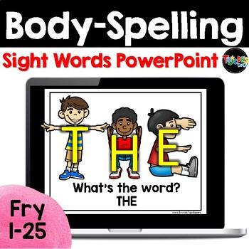 Body-Spelling Sight Words PowerPoint: Set 1