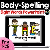 Body-Spelling Sight Words PowerPoint: Set 1
