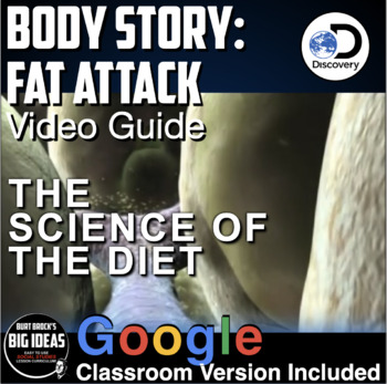 Body Story: Science of the Diet Video Guide (Online Video Link Included)