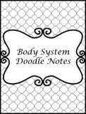 Body Systems Doodle Notes