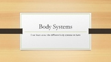 Body Systems Power Point  With Vocabulary in English and Spanish!
