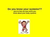Body System Quiz
