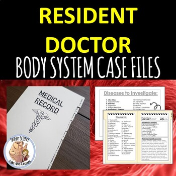 Body Systems 8 Case Files- Resident Doctor Activity