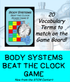 Body Systems Beat the Clock Game