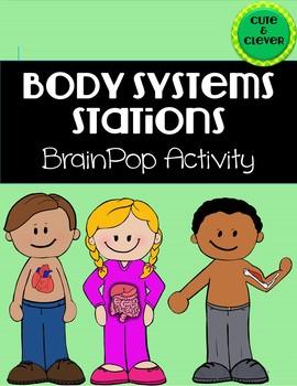 Body Systems BrainPop Stations
