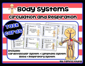 Body Systems: Circulation and Respiration {Task Cards}