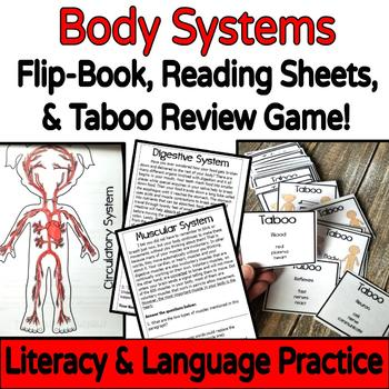 Body Systems Flip-book with Literacy & Language Skills AND Taboo Review Game