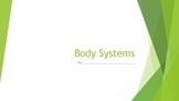 Body Systems Guided Notes