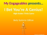 Body Systems-I Bet You're a Genius! Interactive Review Game
