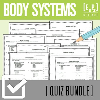 Body Systems Quiz Bundle